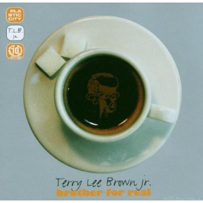 Terry Lee Brown Junior Brother For Real 10th Jubilee Edition