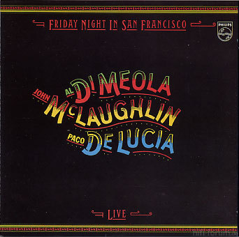 426494 Al Di Meola Friday Night In San Francisco
