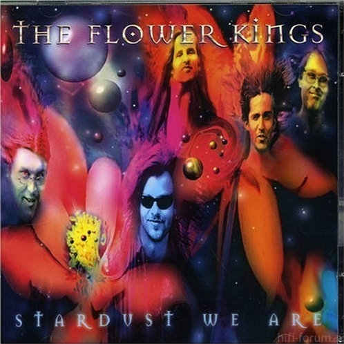 The Flower Kings   Stardust We Are