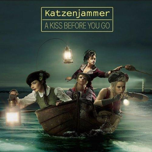Katzenjammer A Kiss Before You Go