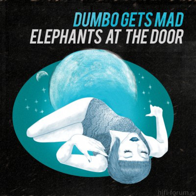 Dumbo Gets Mad - Elephants At The Doors