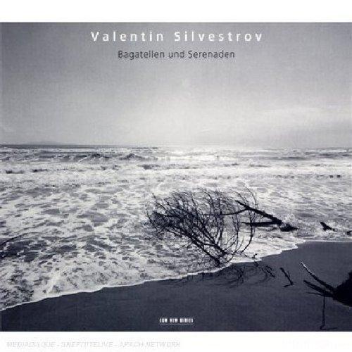 Silvestrov: Bagatellen Und Serenaden (ECM 2007)