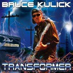 Bruce Kulick   Transformer