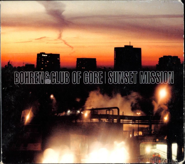 Bohren & Der Club Of Gore   Sunset Mission   Front