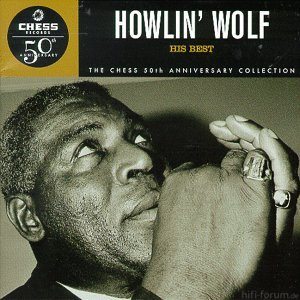 His Best (Howlin Wolf)