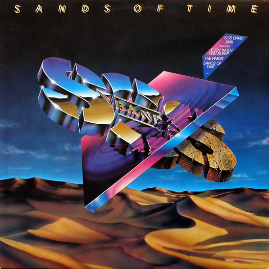 The S.O.S. Band ?– Sands Of Time