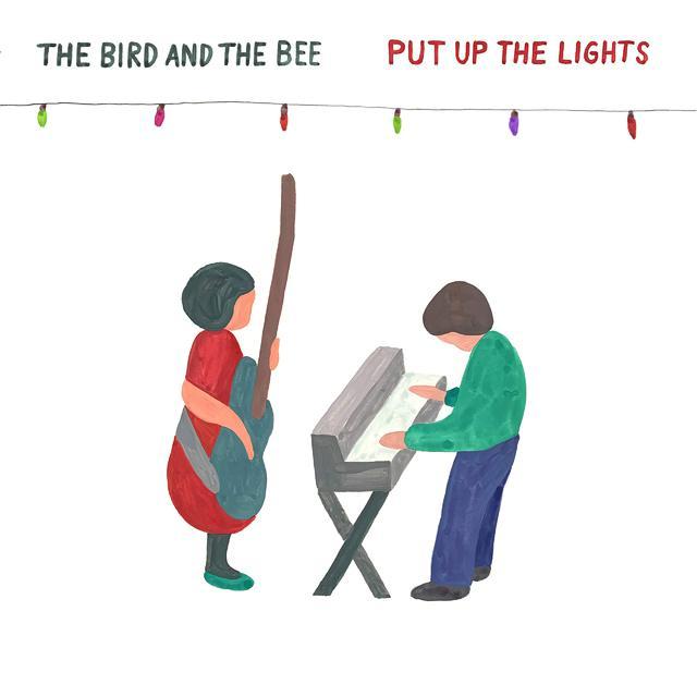 TheBird+TheBee_PutUpTheLights