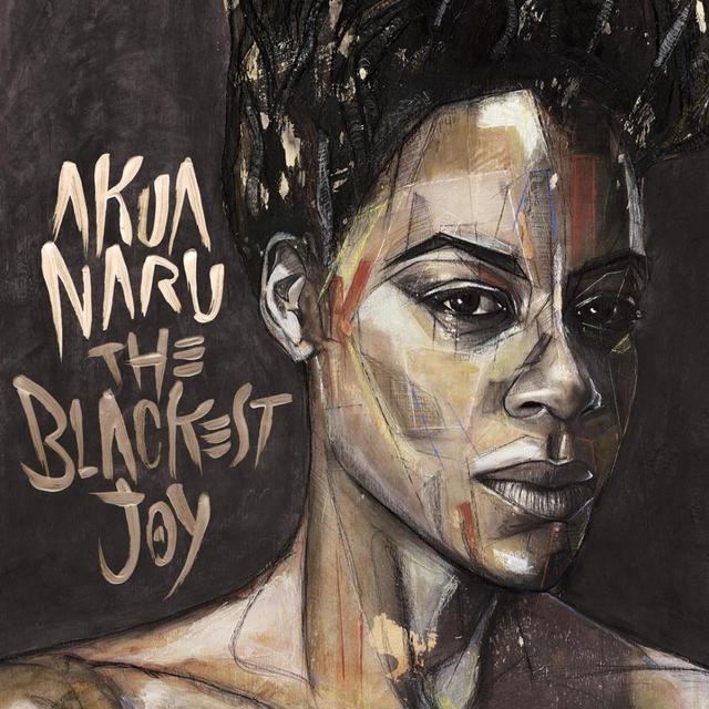 Akua Naru - Blackest Joy
