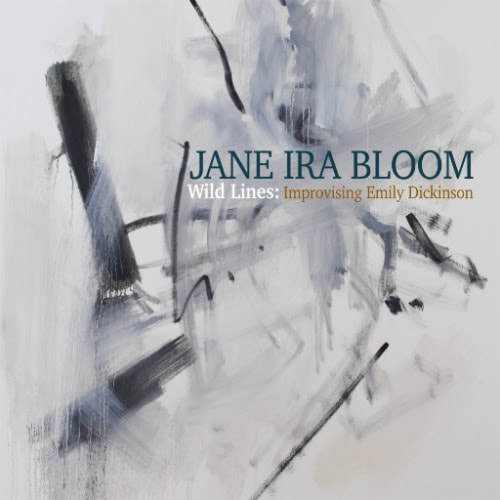 jane-ira-bloom-wild-lines-improvising-emily-dickinson_orig