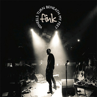 fink-wheels-turn-beneath-my-feet
