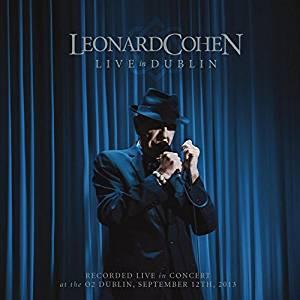 Leonard Cohen - Live in Dublin