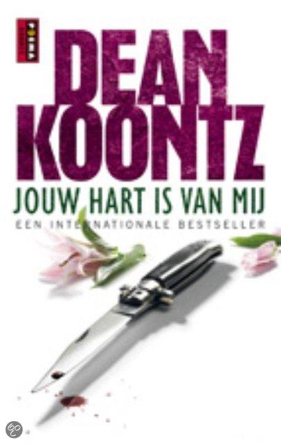 Dean Koontz-Jouw Hart Is Van Mij