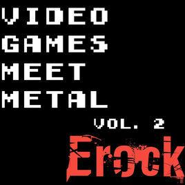 Video Games Meet Metal Vol. 2