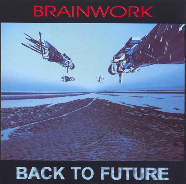Brainwork   Back To Future