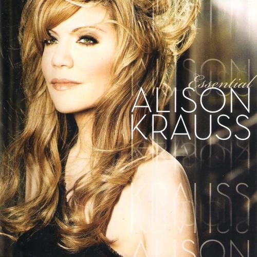 Alison Krauss ?– Essential