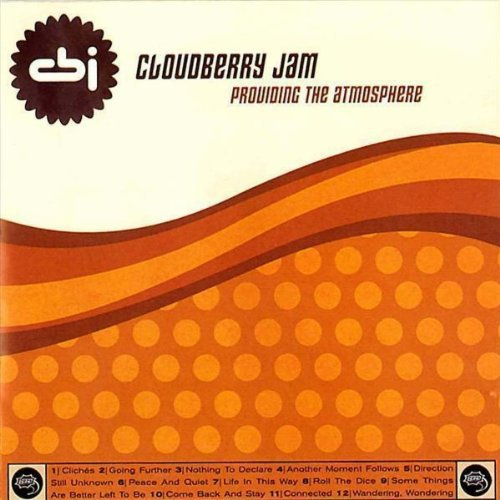 Cloudberry Jam - Providing the atmosphere