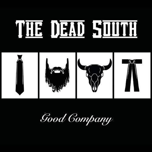 Dead South - Good company