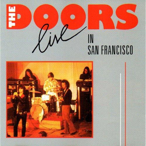 Doors - Live in San Francisco