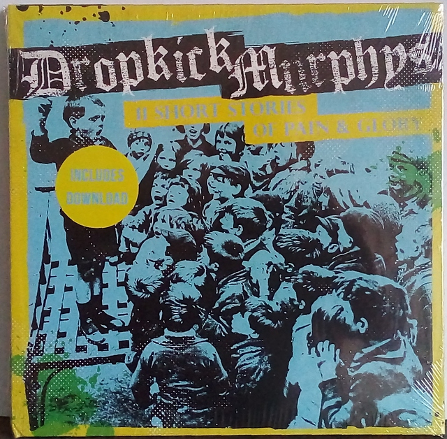 Dropkick Murphys   11 Short Stories Of Pain & Glory