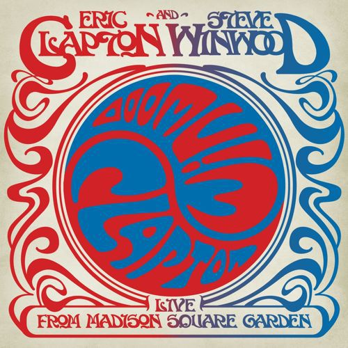 Eric Clapton & Steve Winwood - Live from Madison Square Garden 1