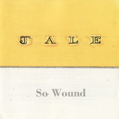 Jale   So Wound