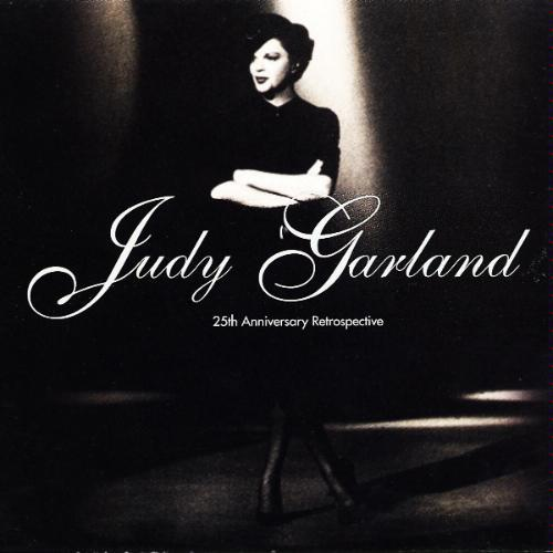 Judy Garland   25th Anniversary Retrospective