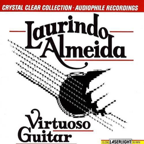 Laurindo Almeida   Virtuoso Guitar