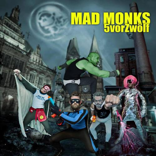 Mad Monks - 5 vor 12 EP