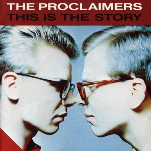 Proclaimers - This is the story