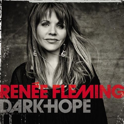 Renée Fleming ?– Dark Hope