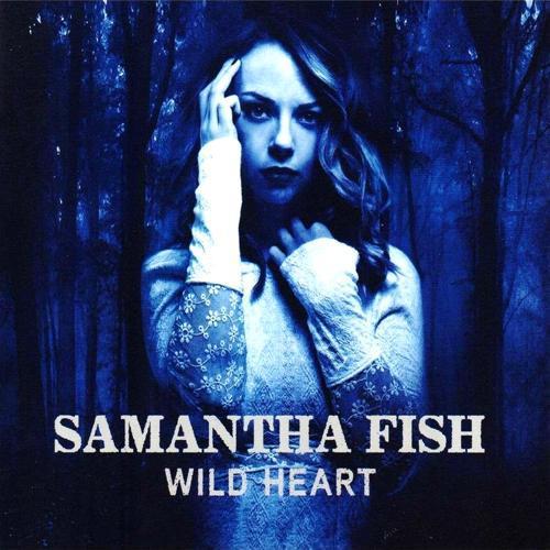 Samantha Fish - Wild heart