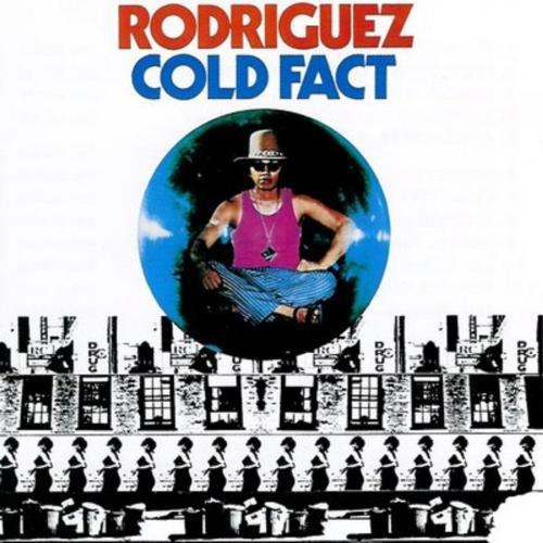 Sixto Rodriguez - Cold fact