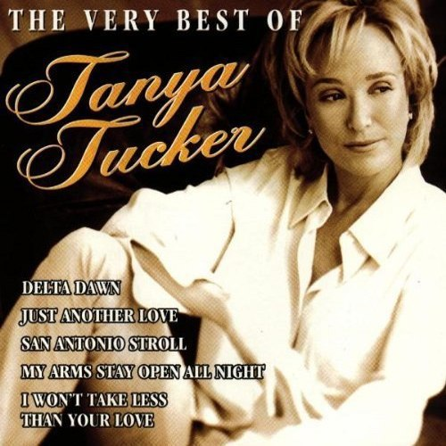 Tanya Tucker - The very best of