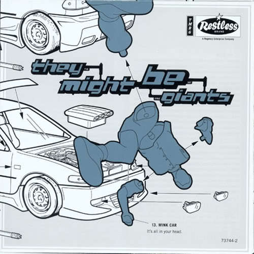 They Might Be Giants - Mink car