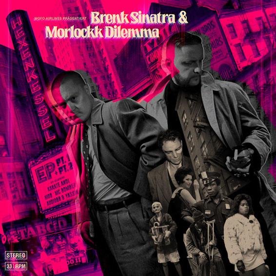 BRENK SINATRA & MORLOCKK DILEMMA – HEXENKESSEL EP 1+2