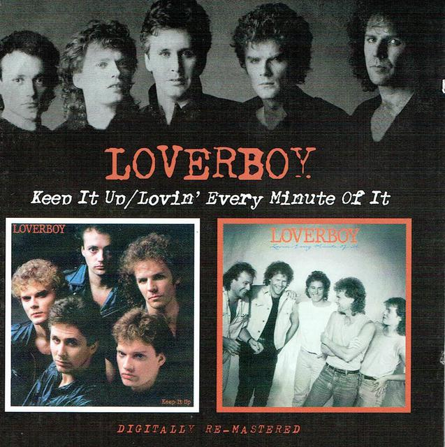 Loverboy Keep It Up & Lovin\' Every Minute Of It (CD-Cover)