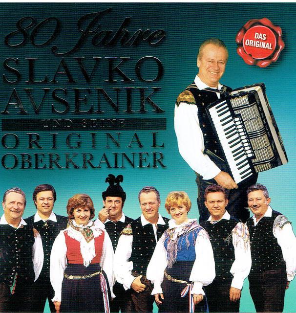Slavko Avsenik & Seine Original Oberkrainer - 80 Jahre (CD-Cover)