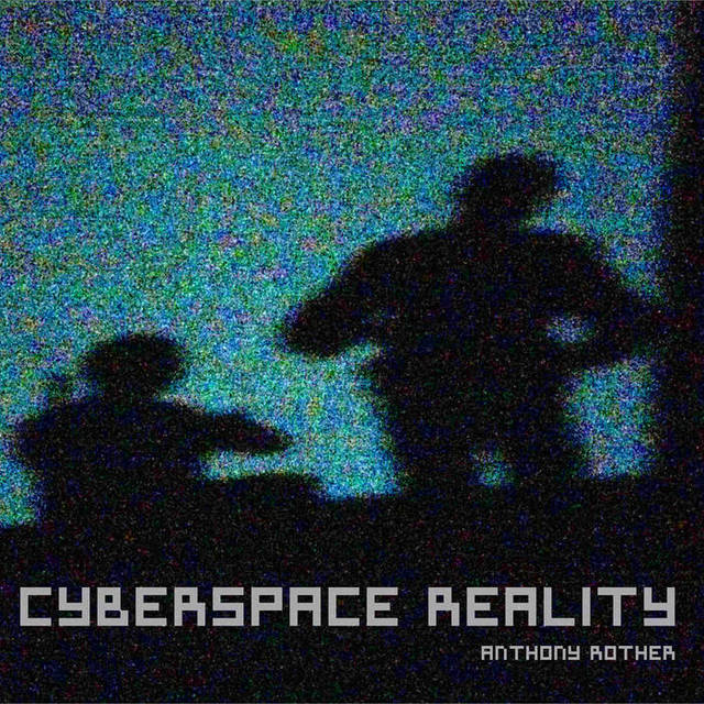CYBERSPACE REALITY