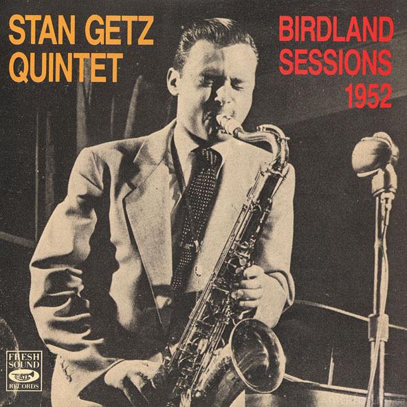 Stan Getz - Birdland