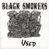 Balck Smokers - Used