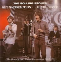 Rolling Stones- Get Satisfaction...if you want!