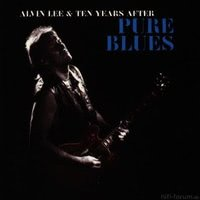Alvin Lee + Ten Years After - Pure Blues