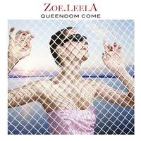 Zoe.LeelA_Queendom_Come_front_cover_web