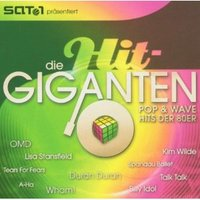 Die Hit-Giganten - Pop & Wave Hits der 80`er