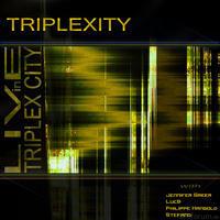 Triplexity - Live in Triplexity