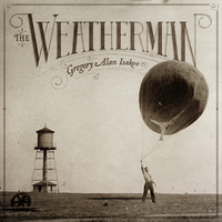 Gregory Alan Isakov - The Weatherman
